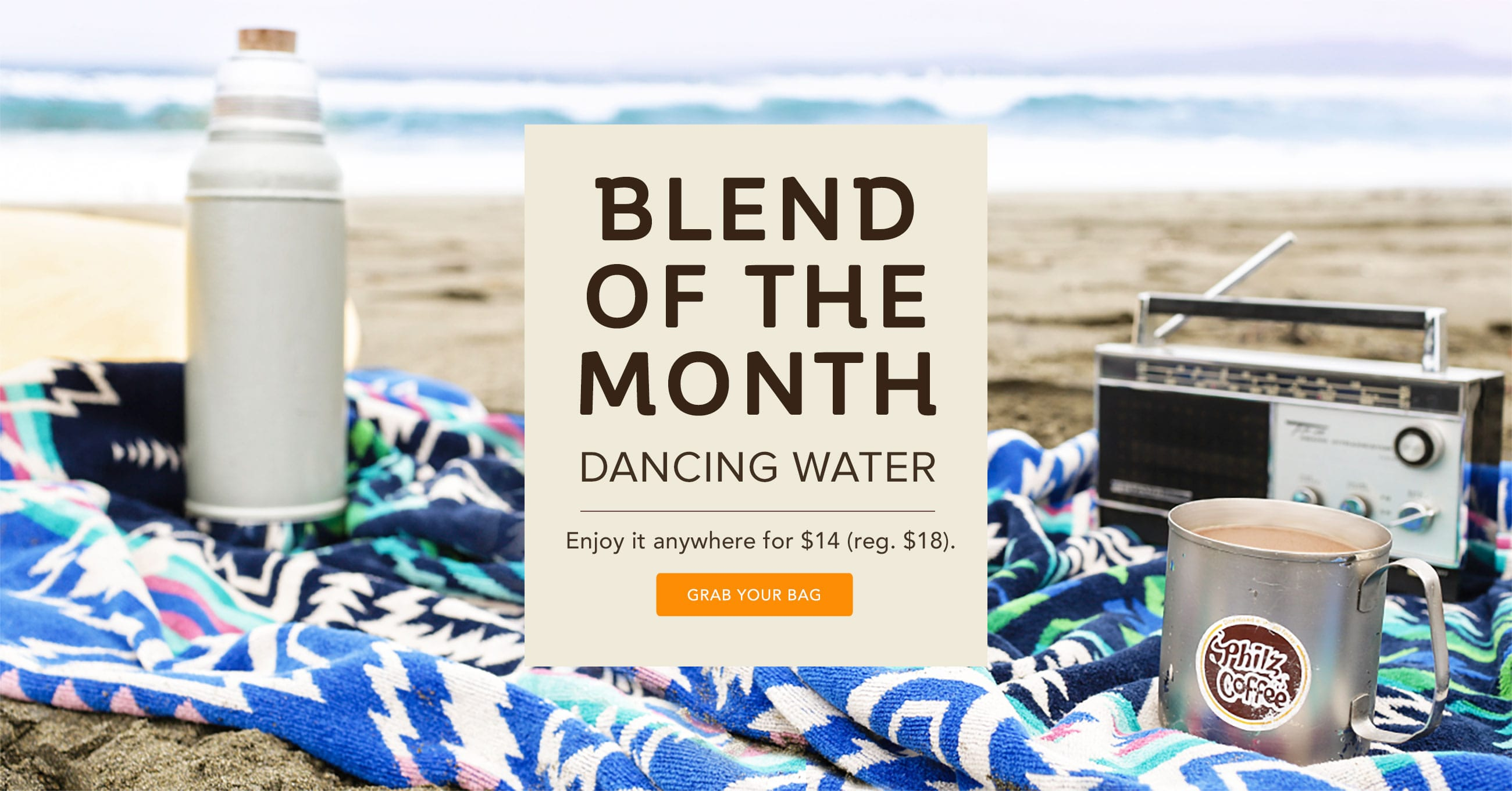 Our Blend of the Month is only $14 (reg. $18).